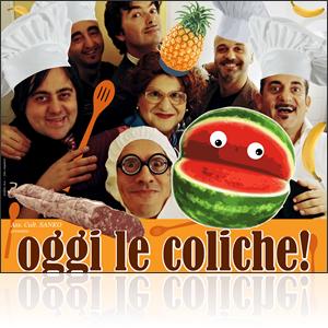 Oggi le Coliche - Il weekend gastro-comico - San Costanzo Show